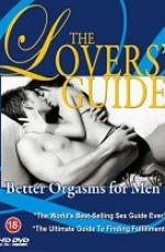 Aşıkların Rehberi 4: Erkekler İçin Daha İyi Orgazm erotik film izle