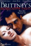Brittney's Bachelorette Party Erotik Film izle