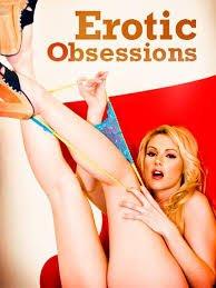 Erotic Obsessions izle