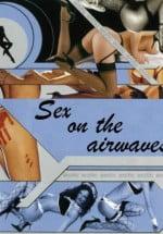 Sex On The Airwaves Erotik Film izle